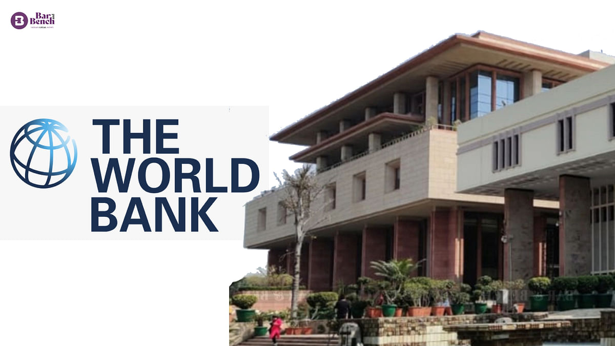 World Bank cannot be considered a government agency: Delhi High Court