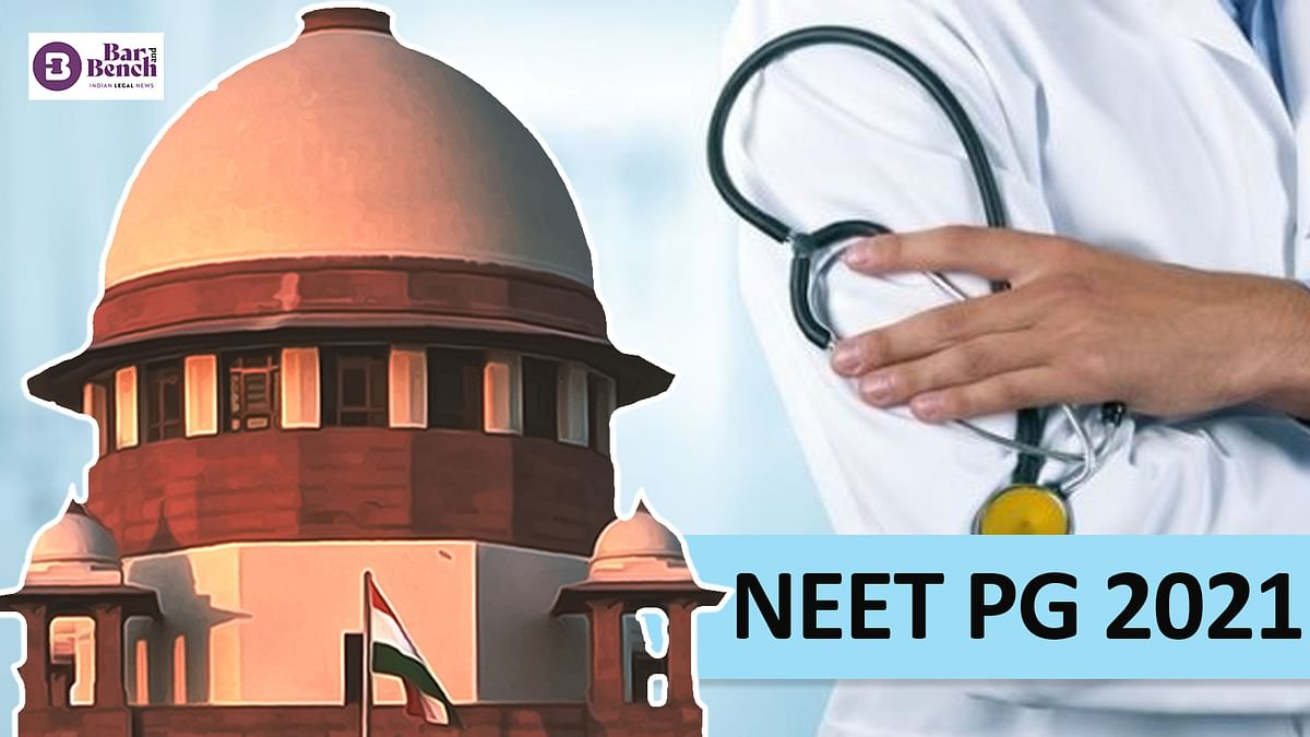 NEET PG 2021: Supreme Court seeks response from NBE, Centre on plea seeking release of question paper, answer key