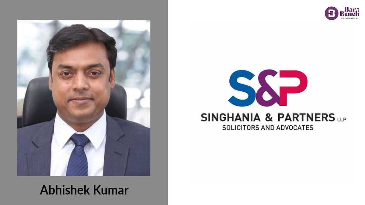 Abhishek Kumar returns to Singhania & Partners after a short stint at L&L Partners