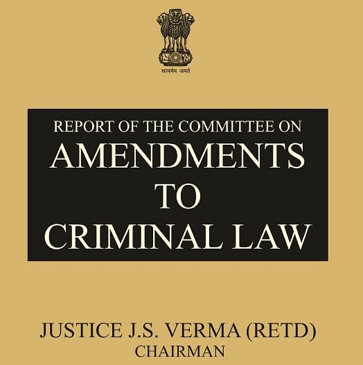 Justice Verma Committee makes series of wide-ranging recommendations [Download Report]