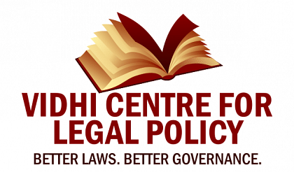 Vidhi Centre for Legal Policy – Call for Junior Research Fellowship, short-term Internships