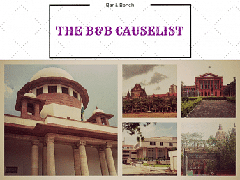 The B&B Causelist #134: Cases we track today