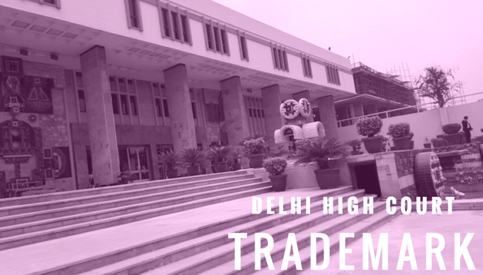 Delhi HC issues directions to make records of Trade Marks easily accessible