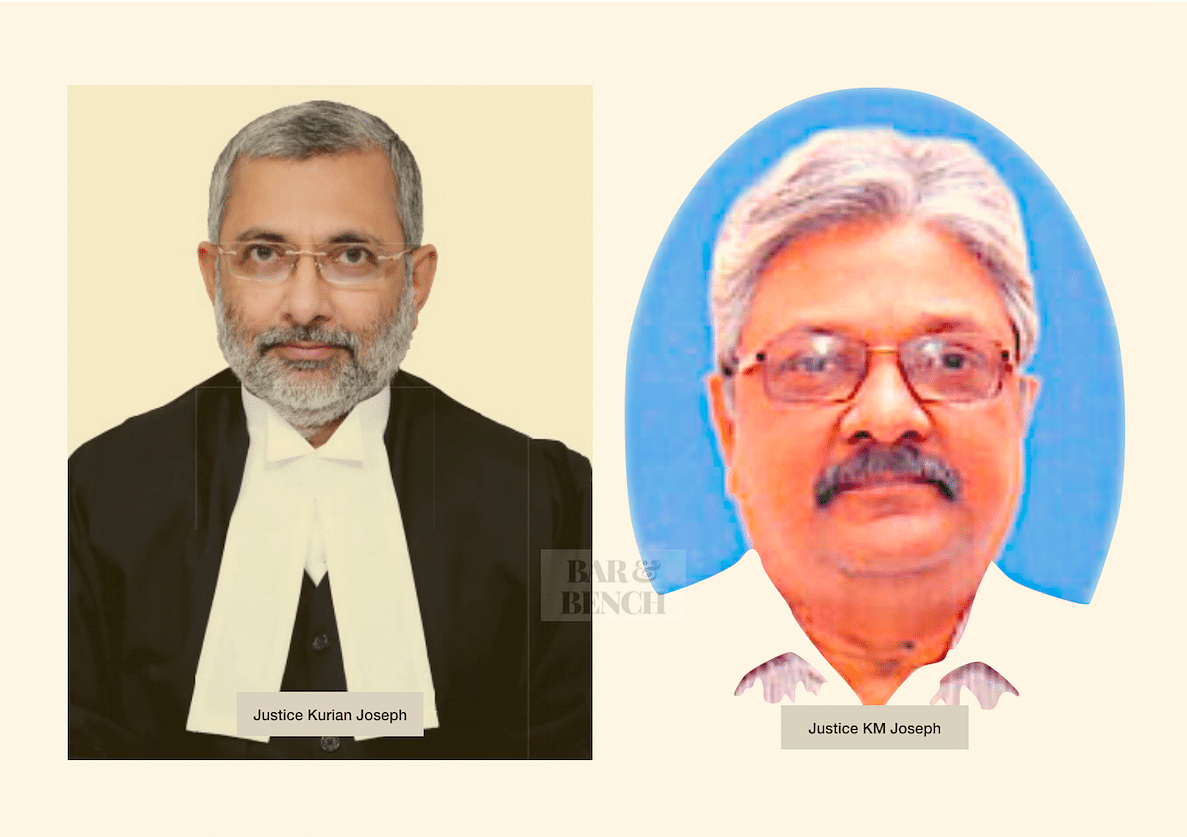 Joseph alias Joseph: Media attributes Justice Kurian Joseph's comments to Justice KM Joseph