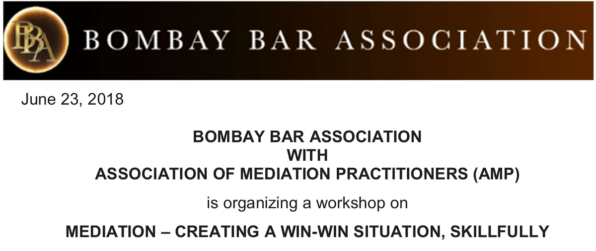 Bombay Bar Association and Association of Mediation Practitioners to host Mediation Workshop [June 30, 2018]