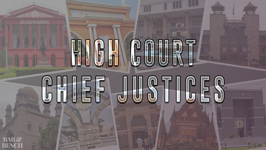 The recent appointments of Chief Justices to High Courts