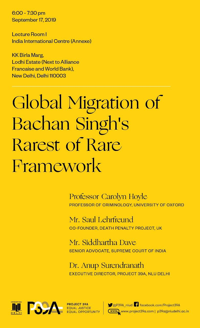 Panel Discussion to be held on Global Migration of Bachan Singh's Rarest of Rare Framework [September 17]