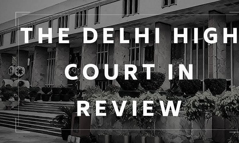 The Delhi High Court in Review: May, 2020 [Part II]