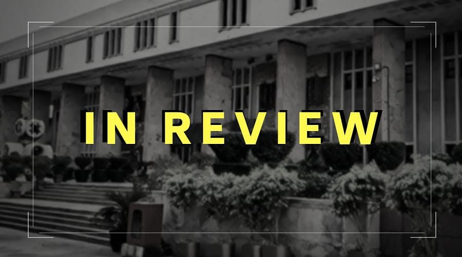 The Delhi High Court in Review: August, 2020 [Part II]