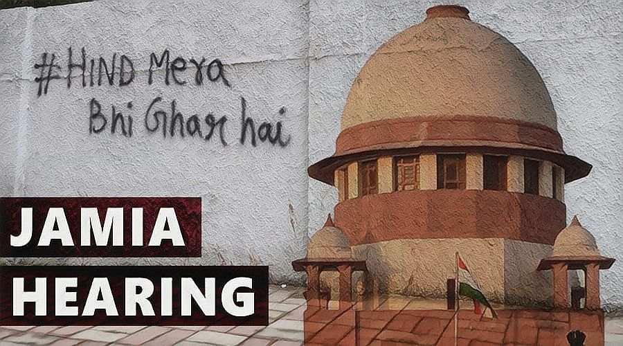 Jamia Violence: Live updates from the Supreme Court of India