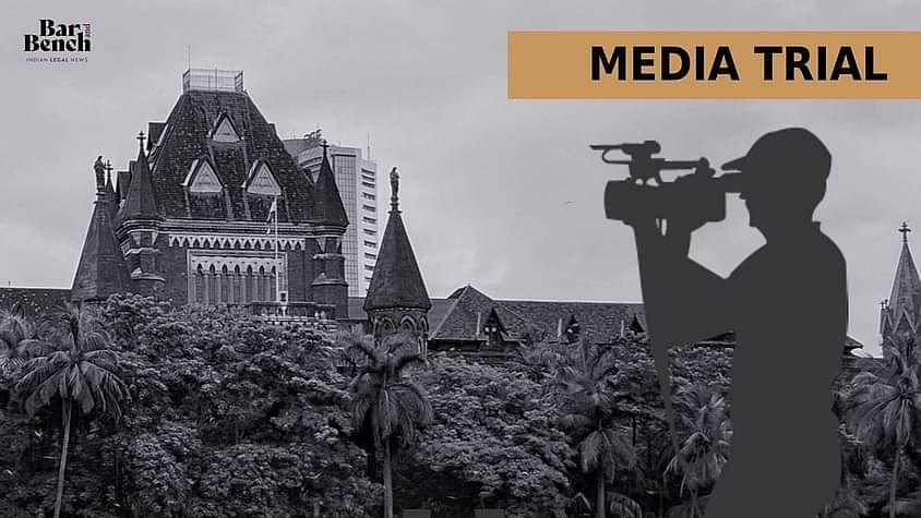 [एसएसआर मीडिया ट्रायल केस] हम कुछ अभूतपूर्व काम कर रहे हैं, इसलिए हमें दिशानिर्देश देना होगा: बंबई उच्च न्यायालय