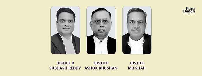 Justices Ashok Bhushan, R Subhash Reddy, MR Shah