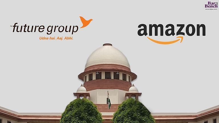 Future group, Amazon, Supreme Court