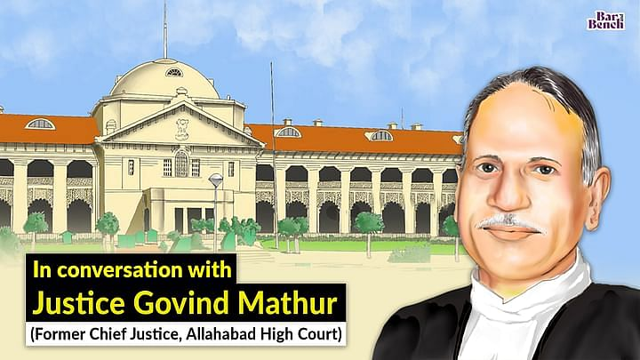 """""""उत्तर प्रदेश राज्य अदालतो द्वारा दिए गए निर्देशों को स्वीकार नही करता है:"""" पूर्व मुख्य न्यायाधीश गोविंद माथुर, इलाहाबाद एचसी"""