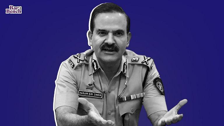 """SC ने परमबीर सिंह से कहा: """"आपने 30 साल तक महाराष्ट्र कैडर की सेवा की और अब कहते है कि आपको राज्य पुलिस पर विश्वास नही"""""""