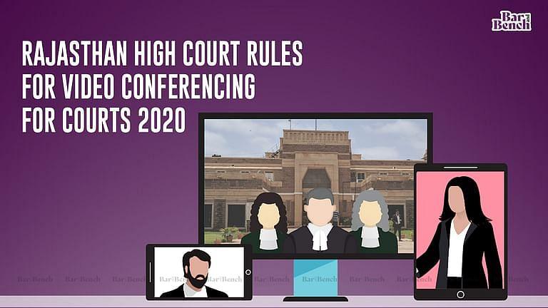जनता को वर्चुअल अदालती कार्यवाही देखने की अनुमति होगी: राजस्थान HC ने वीडियो कॉन्फ्रेंस सुनवाई के नियमों को अधिसूचित किया