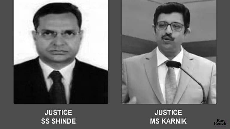 Justices SS Shinde and MS Karnik