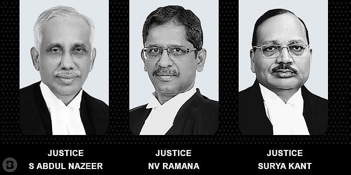 Justices S Abdul Nazeer, NV Ramana, Surya Kant