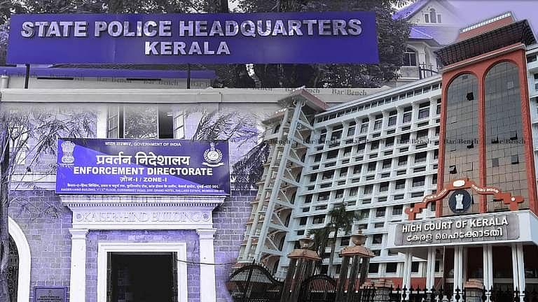 Kerala High Court, ED and Kerala Police
