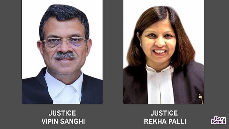 Justices Vipin Sanghi and Rekha Palli