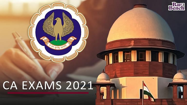 CA EXAMS 2021, ICAI AND SC