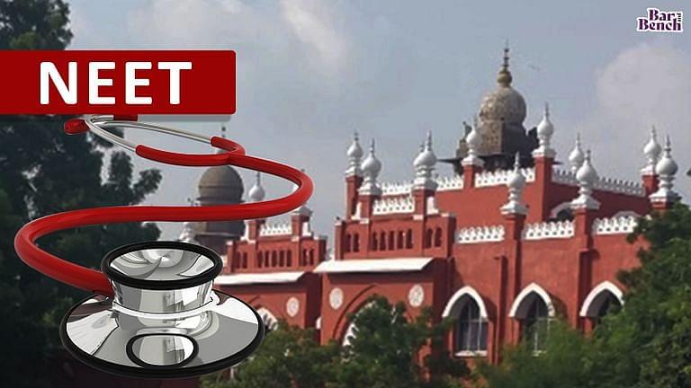 NEET and Madras HC