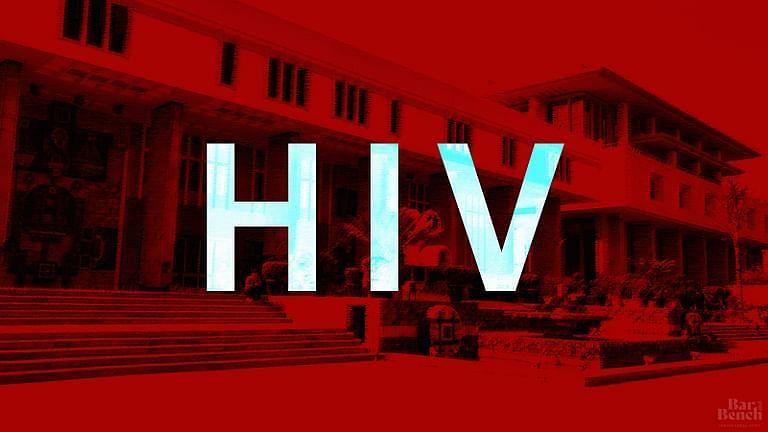 Delhi High Court, HIV