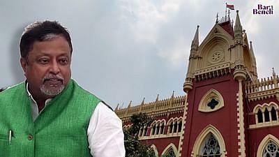 Mukul Roy, Calcutta High Court