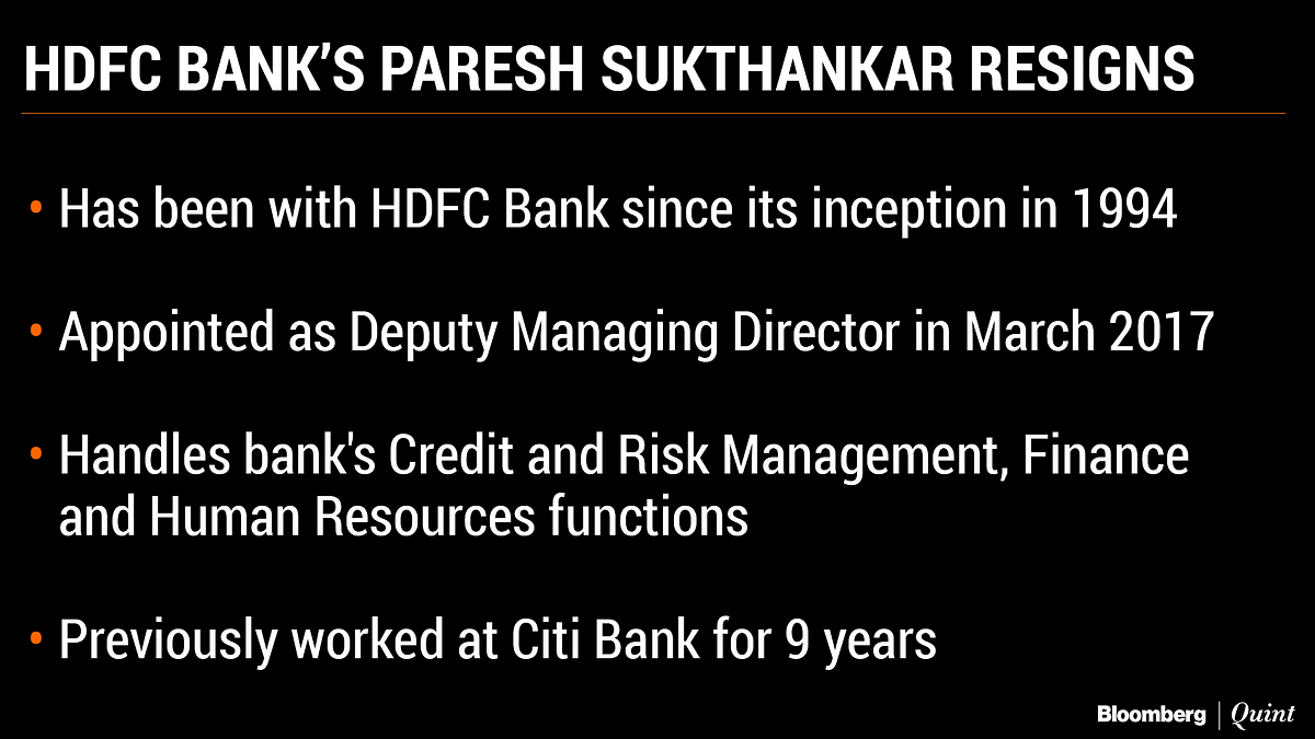 HDFC Bank Veteran Paresh Sukthankar Quits