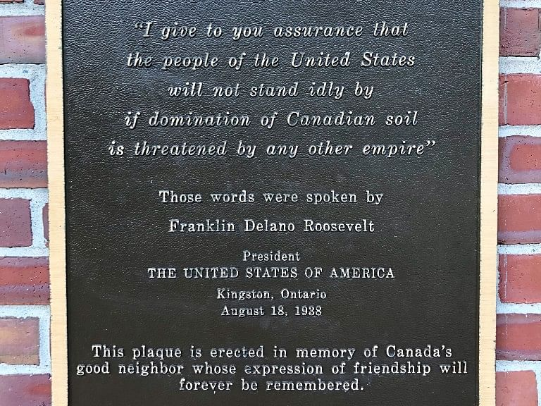 The plaque at Canada's Campobello Island, bearing U.S. President Franklin D. Roosevelt's comments on August 18, 1938. (Photograph: Raj Bhala)