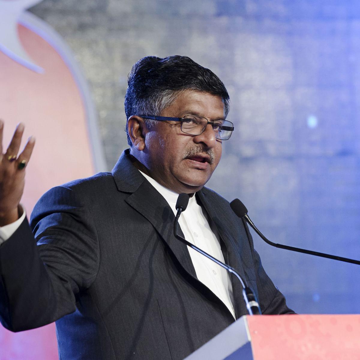 Government Looking To Revamp IT Act: Ravi Shankar Prasad
