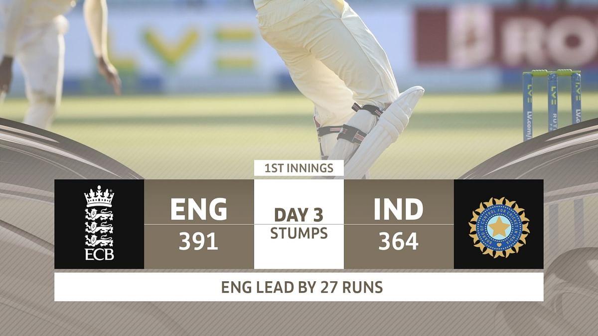 Eng Vs Ind: तिसऱ्या दिवस अखेर इंग्लंडची २७ धावांची बढत
