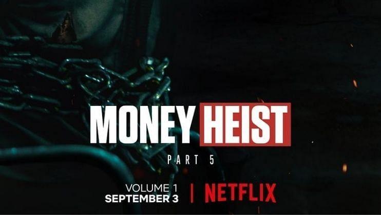 Money Heist 5 Release Time: अखेर चाहत्यांची प्रतीक्षा संपली