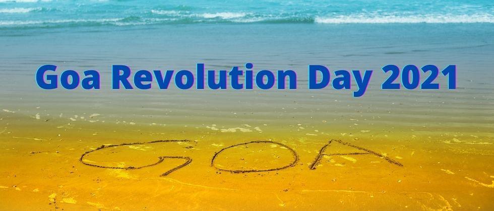 Goa Revolution Day 2021: भाग्य बदलणारा 'तो' देवदुर्लभ दिवस