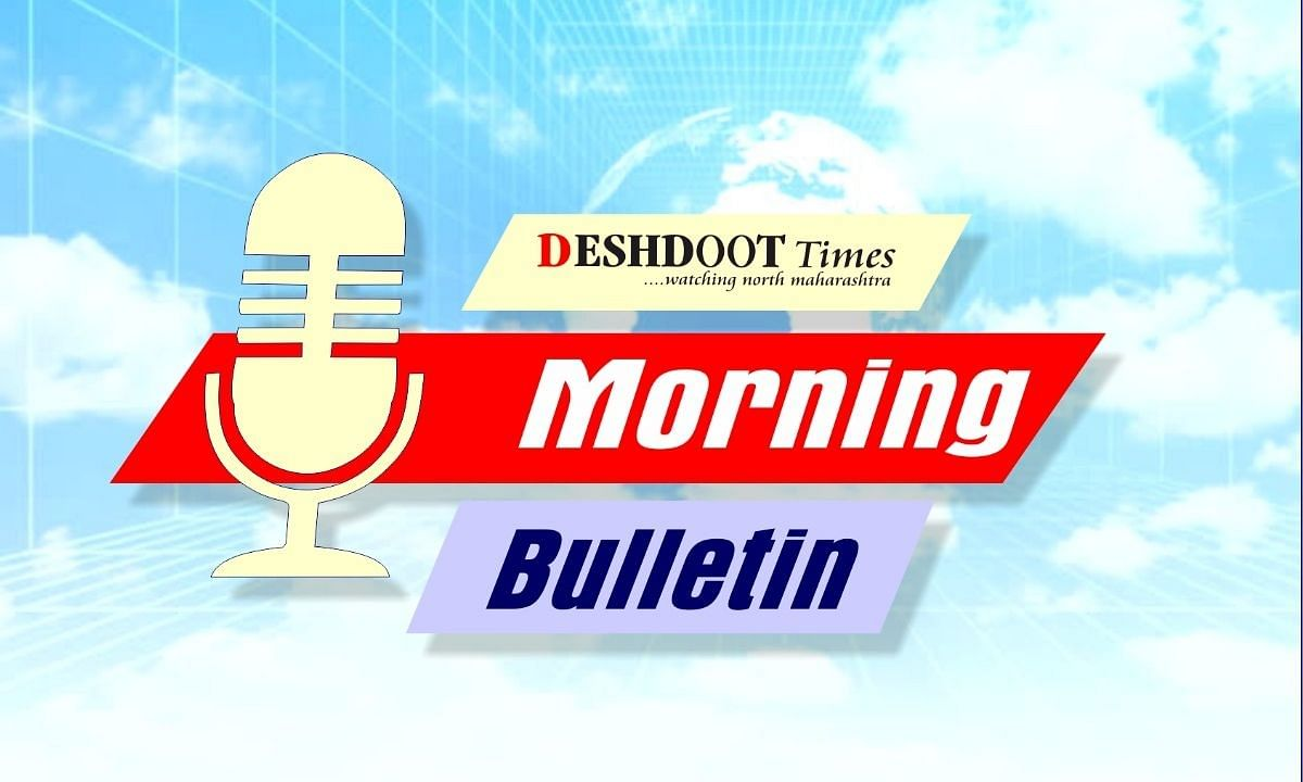 Deshdoot Times Morning Bulletin (Date 07 May 2021)