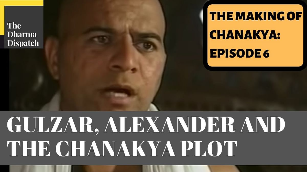 The Making of Chanakya: Episode 6: Alexander and the Chanakya Plot Development
