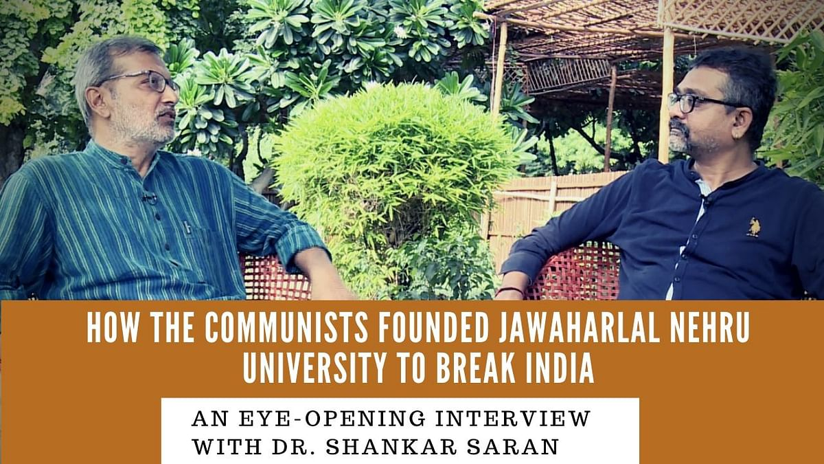 Jawaharlal Nehru University as a Tool of Communist Takeover of India: A Conversation with Dr. Shankar Saran
