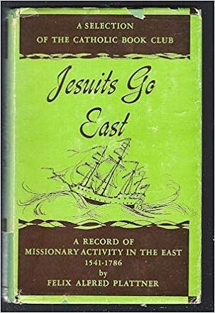 Book Cover: Jesuits Go East