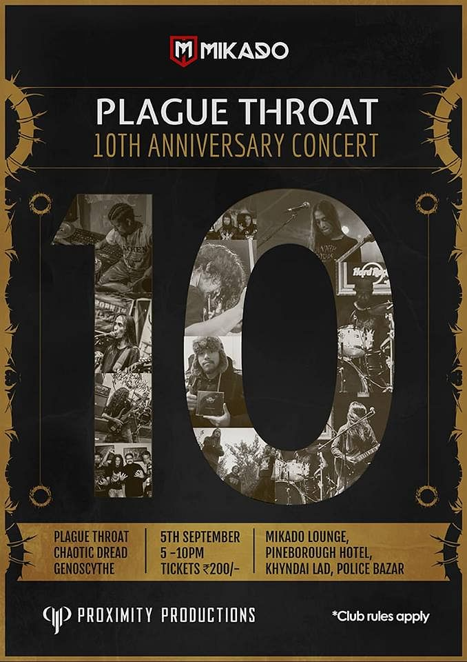 Plague Throat is celebrating its tenth anniversary at the Mikado Lounge, Hotel Pine Borough, Shillong, on September 5
