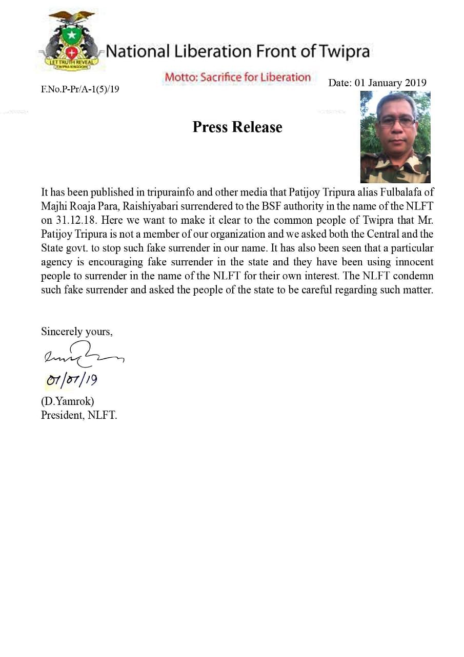 A press release issued by the NLFT claimed that the surrender of Patijoy was fake.  The outfit has also condemned the state and Central government for encouraging fake surrenders in the name of the NLFT.
