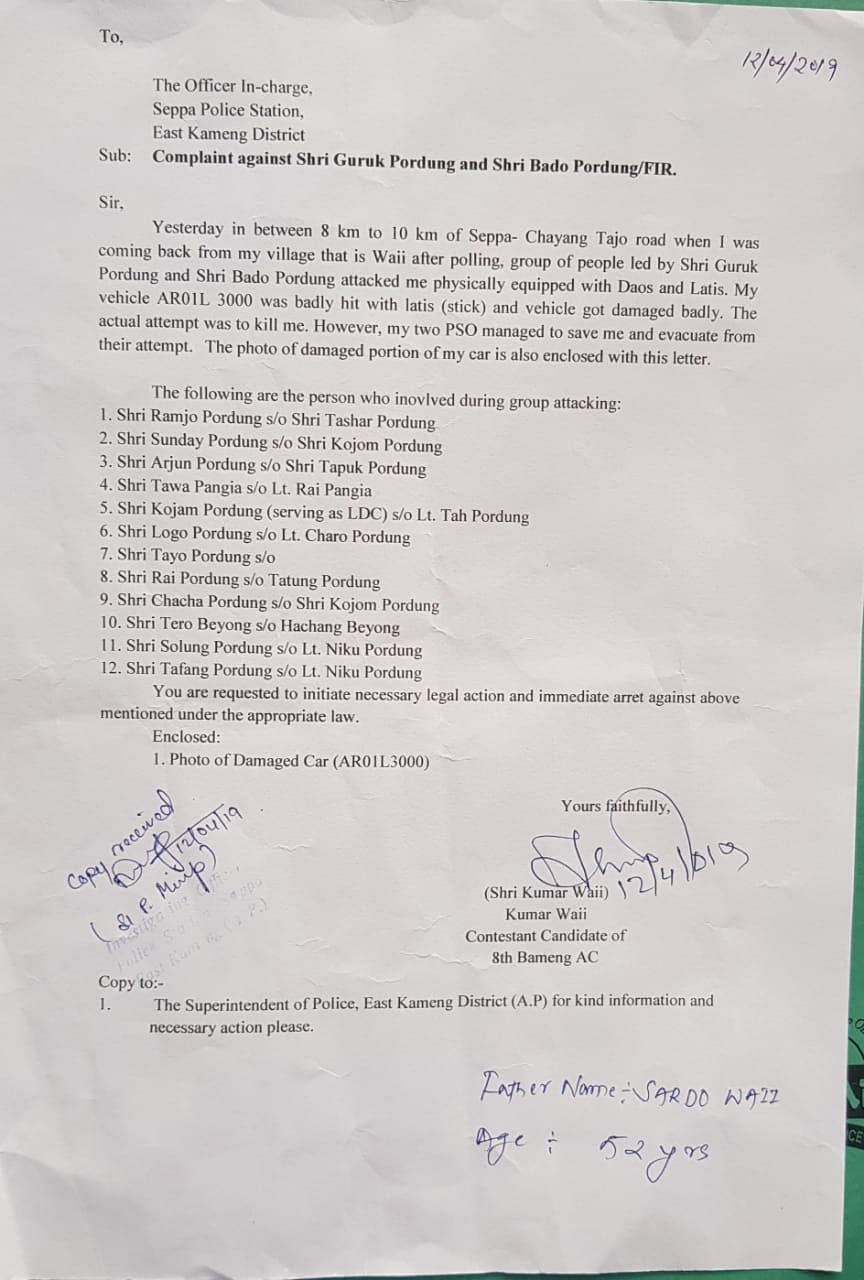 The complaint lodged by former Arunachal Pradesh home minister Kumar Waii at the Seppa police station on April 12