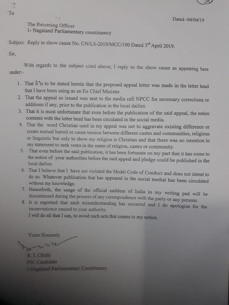 The reply to the show-cause notice filed by KL Chishi, the Lok Sabha candidate for the lone parliamentary seat in Nagaland