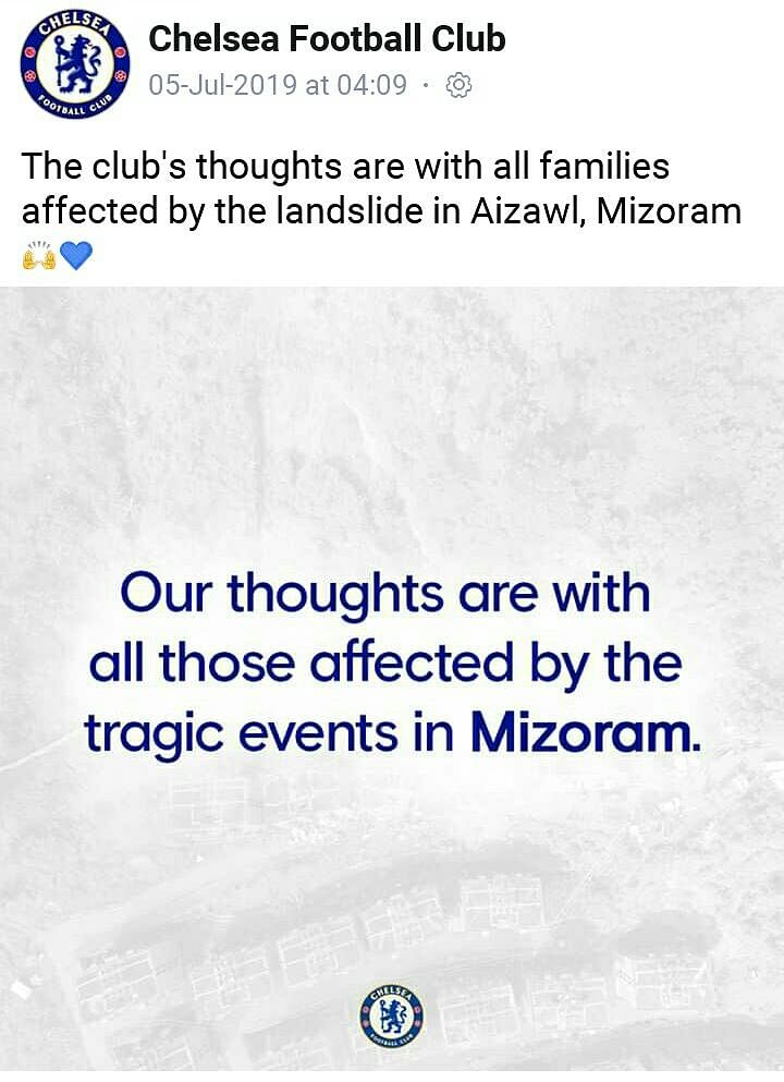 Chelsea FC posting prayers and condolences for the victims of the landslide that collapsed three buildings near Aizawl, Mizoram on July 2. Three people were killed in the incident