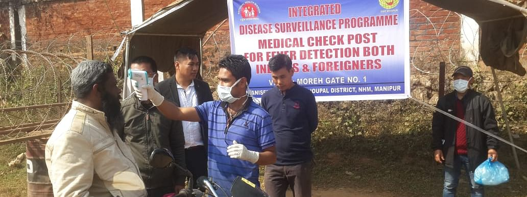 A medical check-post  at Moreh Gate No. 1 in Manipur's Tengnoupal district being set up to detect persons with coronavirus-like symptoms