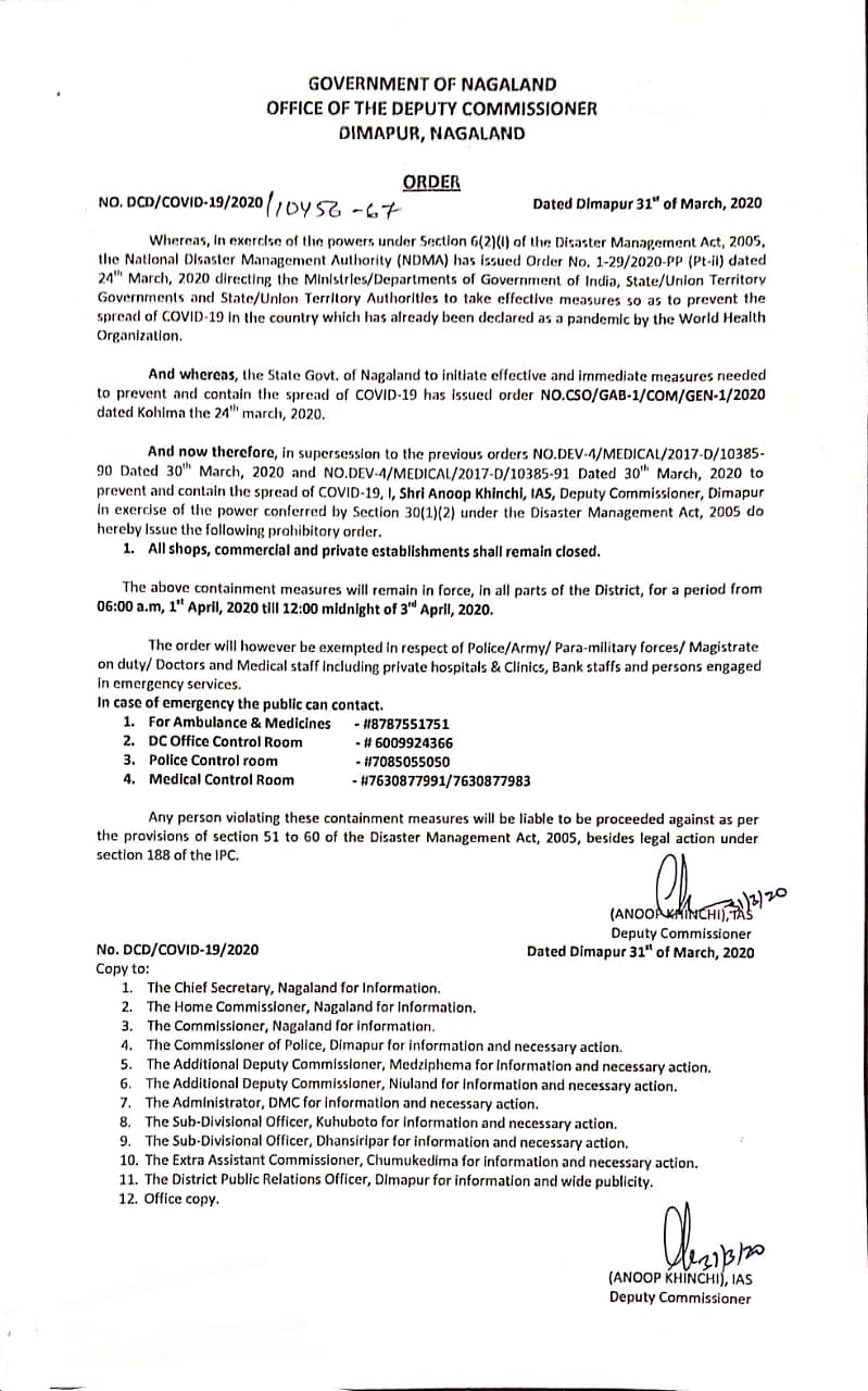 The order that was released by the deputy commissioner Dimapur, Nagaland on Tuesday
