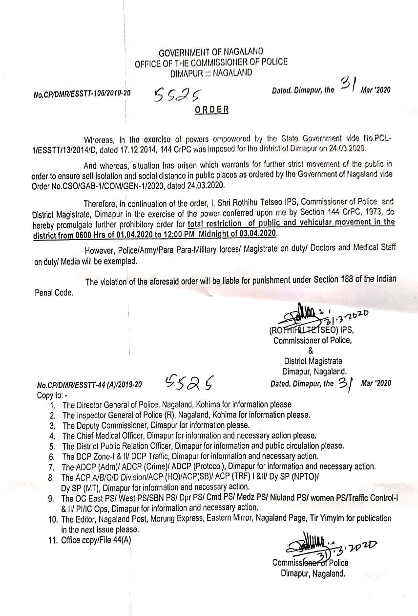 The order that was released by the commissioner of polic and district magistrate Dimapur on tuesday