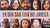 Video titled 'Ek Din Sab Thik Ho Jayega' (Everything Will Be Fine One Day) shares lockdown stories of people from different walks of life across the globe