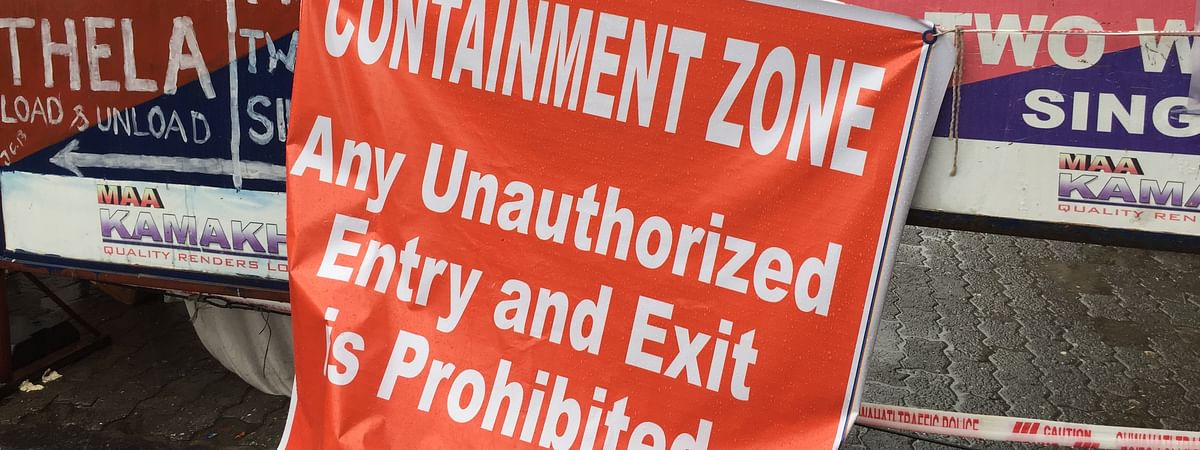 The possible area of infection will be declared as containment zone with some buffer zone