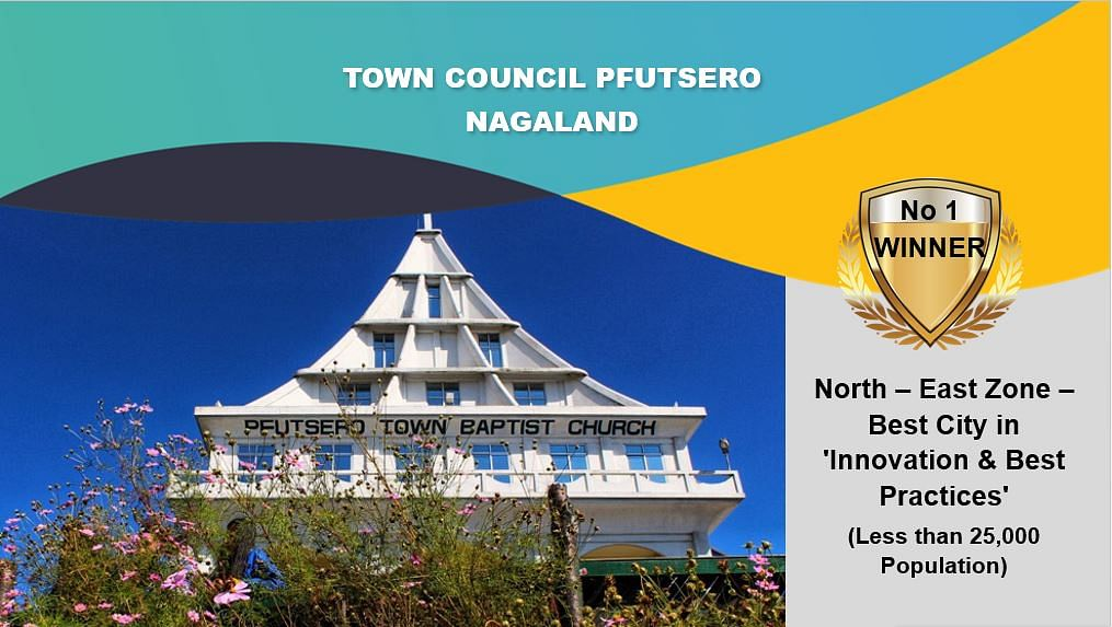 Town council Pfutsero bagged the North-East-Zone best city in Innovation & best practices (less than 25,000 population
