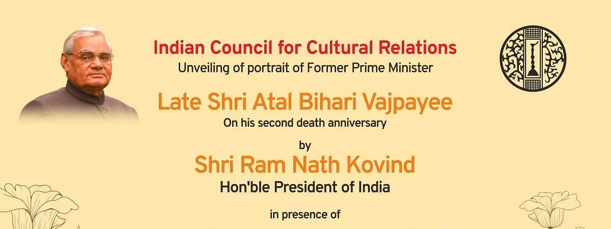It was Atal Bihari Vajpayee's vision and guidance which saw ICCR further expand and propagate Indian culture worldwide